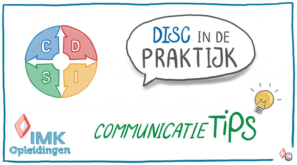 DISC in de praktijk - comm tips 3 - (c) IMK Opleidingen