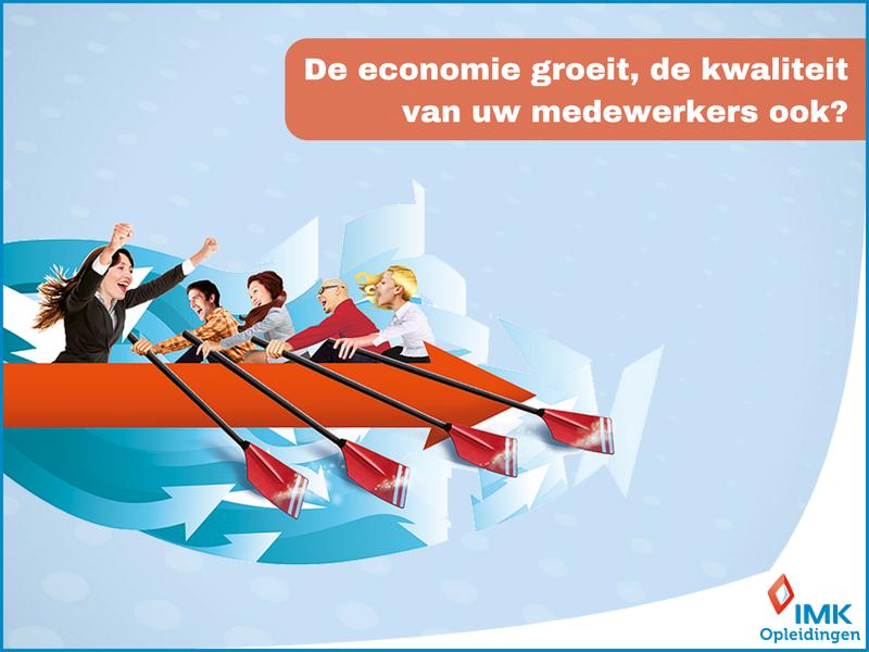 De economie groeit, de kwaliteit van uw medewerkers ook-
