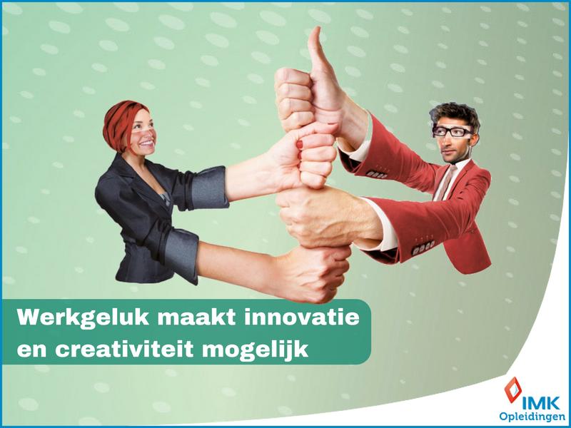 Werkgeluk maakt innovatie en creativiteit mogelijk
